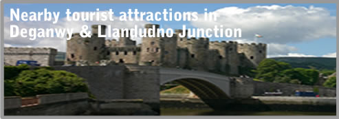 nearby tourist attractions in Deganway and Llandudno Junction