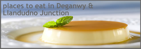 places to eat and stay in Deganwy and Llandudno Junction